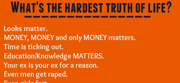the hardest truth of life