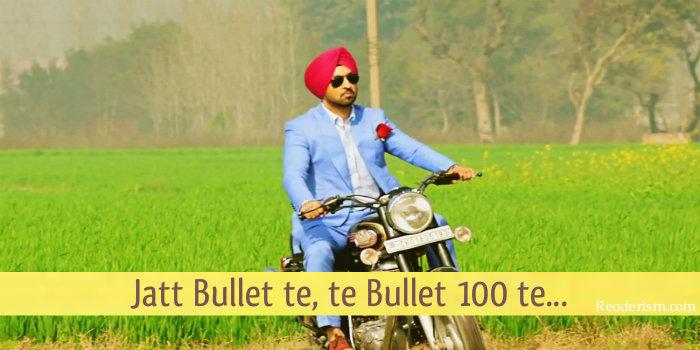 Jatt bullet te, te bullet 100 te...