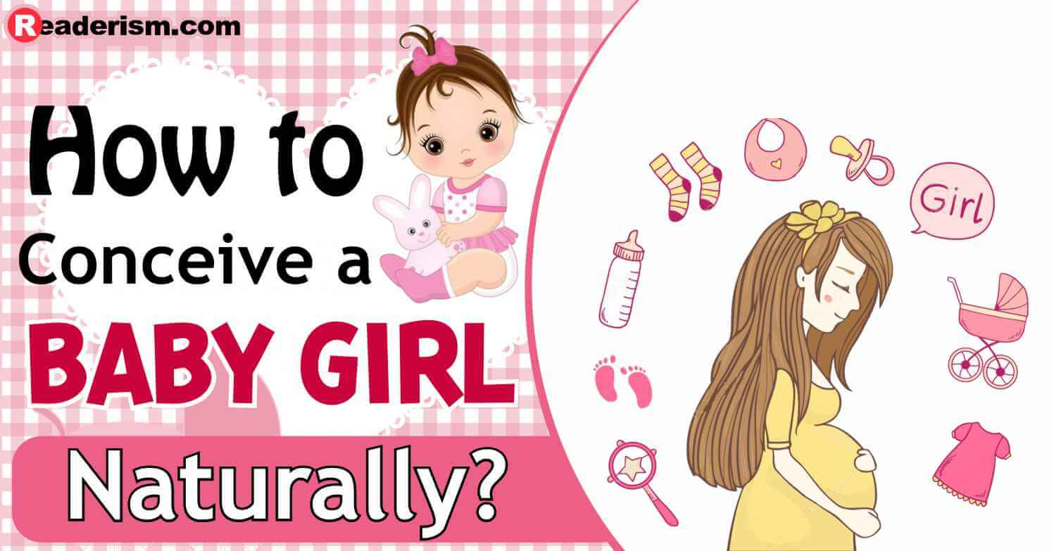 How to Conceive a Baby Girl Naturally?
